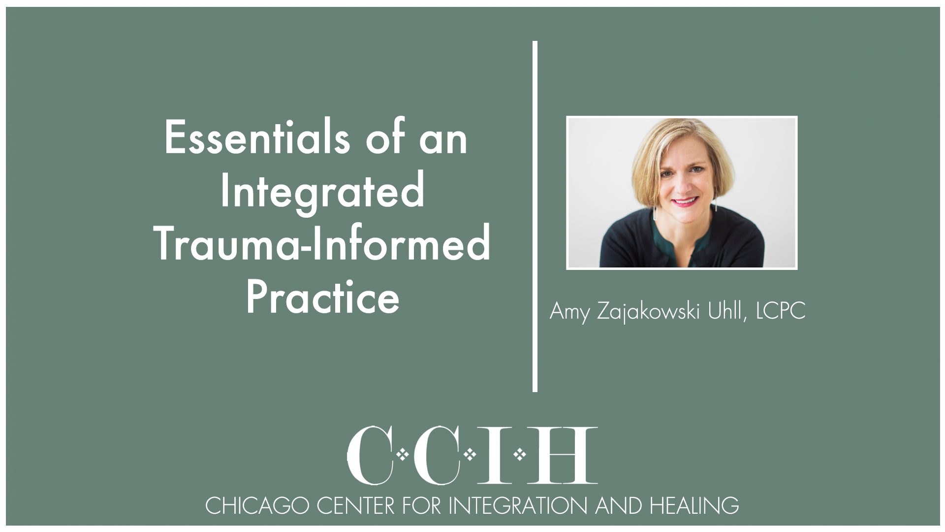 Essentials of an Integrated Trauma-Informed Practice